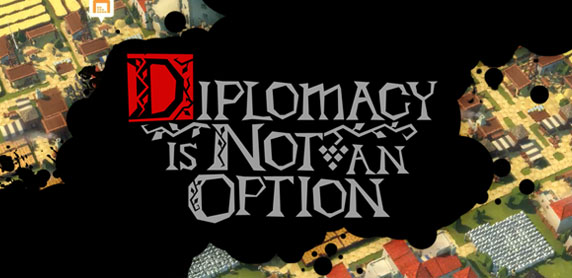 Diplomacy is Not an Option